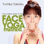face-yoga-method-fumiko takatsu yoga du visage