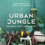 idee cadeau facile livre urban jungle - decorer avec les plantes