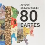 livre 80 cartes autour de la suisse idée cadeau