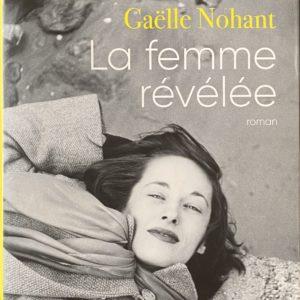 la femme revelee roman gaelle Nohant le colibry blog lifestyle paris geneve
